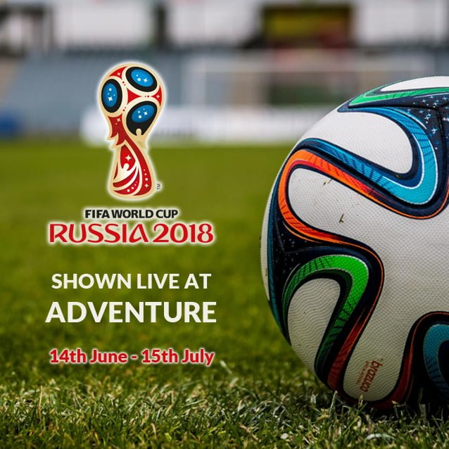 World Cup 2018 at Adventure!